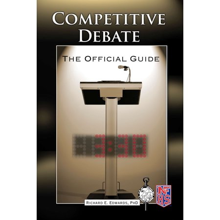 Official Guide Book - Competitive Debate : The Official Guide