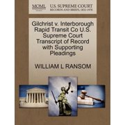 Gilchrist V. Interborough Rapid Transit Co U.S. Supreme Court Transcript of Record with Supporting Pleadings