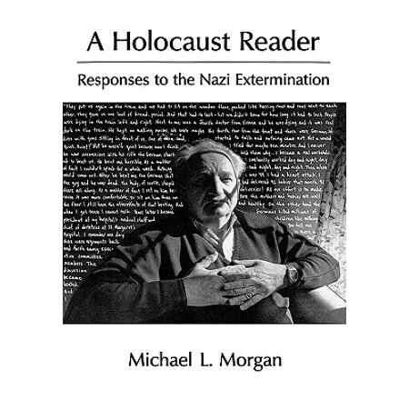 A Holocaust Reader : Responses to the Nazi