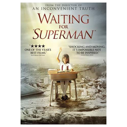 "Waiting for ""Superman"" (2010)"
