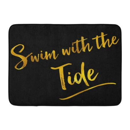 GODPOK Inspirational Swim with The Tide Gold Faux Foil Metallic Glitter Motivational Quote Black Rug Doormat Bath Mat 23.6x15.7 inch