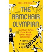 The Armchair Olympian : How much do you know about sport's biggest competition?