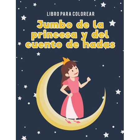 Libro Para Colorear Jumbo de la Princesa y del Cuento de Hadas (Desenhos Para Colorir De Halloween)