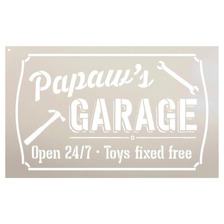 Papaw's Garage - Open 24/7 Sign Stencil by StudioR12 | Reusable Mylar Template | Use to Paint Wood Signs - Pallets - DIY Grandpa Gift - Select Size (9