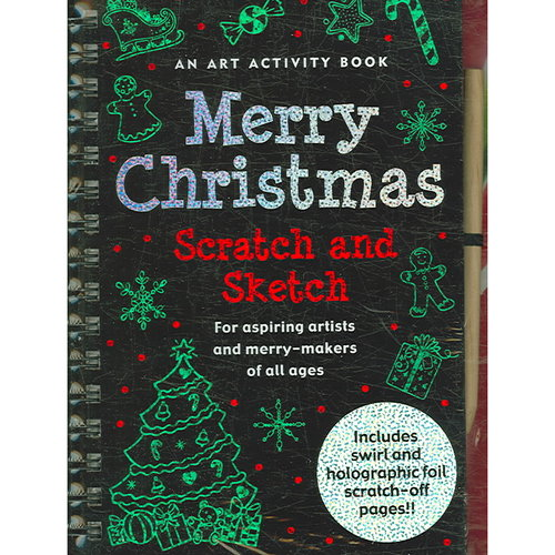 Merry Christmas Scratch and Sketch: For Aspiring Artists and Merry-makers of All Ages