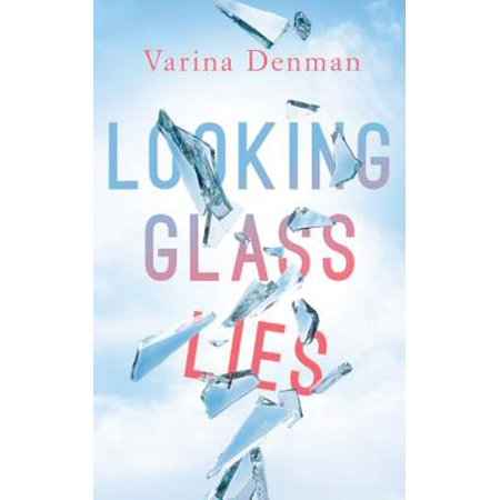 Looking Glass Lies (The Lady In The Looking Glass Summary)
