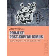 Projekt Post-Kapitalismus (Telepolis) - eBook