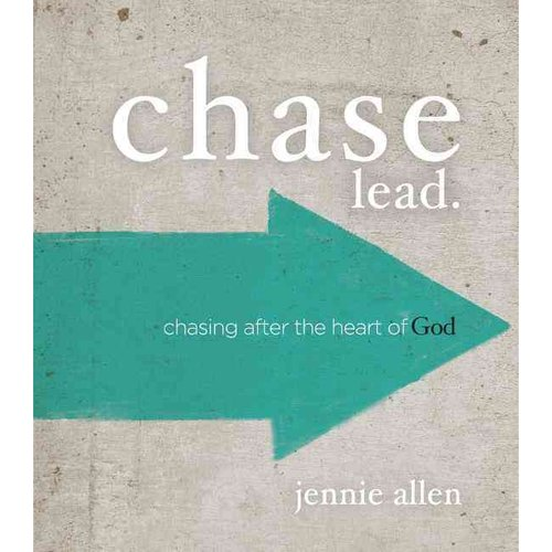 Chase Lead.: Chasing After the Heart of God