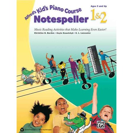 Alfreds Kids Piano Course Notespeller 1 & 2: Music Reading Activities That Make Learning Even Easier! by