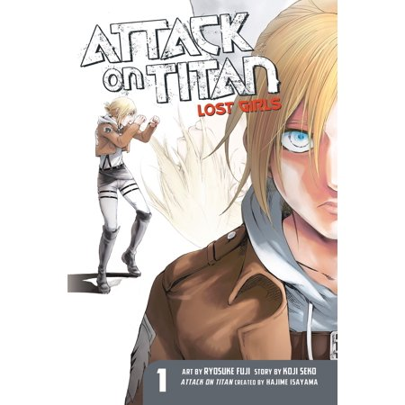 Attack on Titan: Lost Girls The Manga 1 (Attack On Titan A Choice With No Regrets)