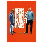 News From Planet Mars [Des nouvelles de la planete Mars] (2016) by