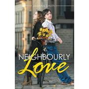 Neighbourly Love - eBook