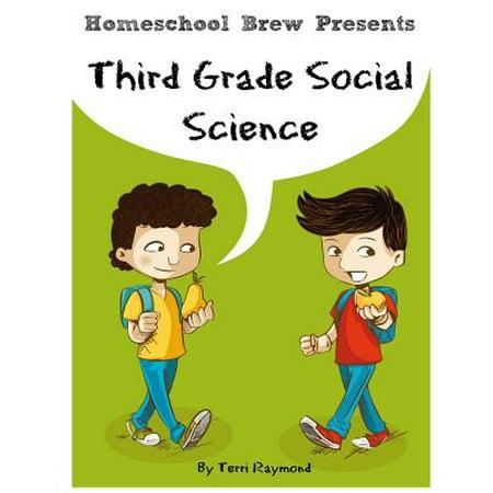 Third Grade Social Science : For Homeschool or Extra - Homeschool Activities