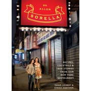 Sorella : Recipes, cocktails & true stories from our New York restaurant