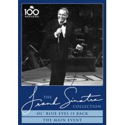 Frank Sinatra: Ol' Blue Eyes Is Back   The Main Event by