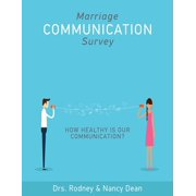 100-Pack Marriage Communication Survey : How Healthy Is Our Communication?
