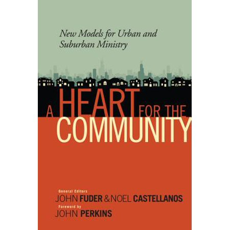 A Heart for the Community: New Models for Urban and Suburban Ministry - eBook](Suburban Community)