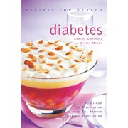 Recipes for Health: Diabetes: Low Fat, Low Sugar, Carbohydrate-Counted Recipes for the Management of Diabetes (Paperback)