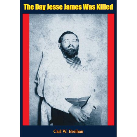 The Day Jesse James Was Killed - eBook
