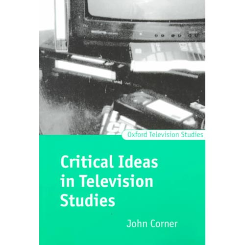 Critical Ideas in Television Studies