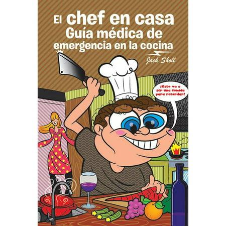 El Chef En Casa. Guía Médica De Emergencia En La Cocina - eBook](Cena De Halloween En Casa)