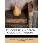 Discourses on Special Occasions, Volume 1