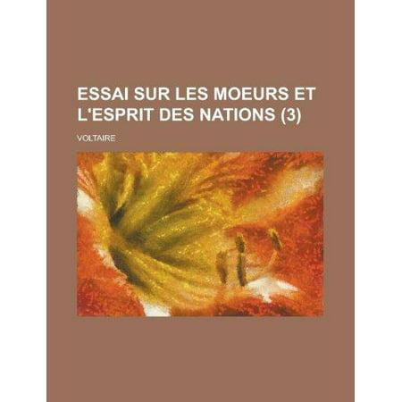 Essai Sur Les Moeurs Et Lesprit Des Nations  3