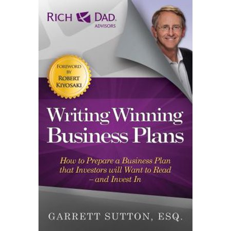 Writing Winning Business Plans : How to Prepare a Business Plan That Investors Will Want to Read and Invest (Writing A Business Plan For A Bar)