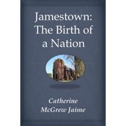 Jamestown: The Birth Of A Nation - eBook