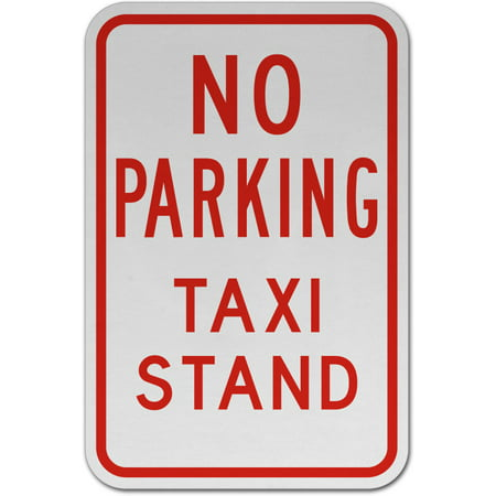 Taxi Stand (Traffic Signs - No Parking Taxi Stand Sign Heavy Duty 12 x 8 Aluminum Metal Sign Street Weather Approved)