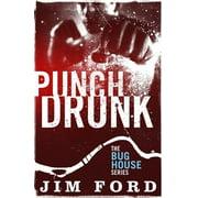 Punch Drunk - eBook