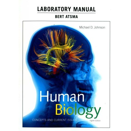 Laboratory Manual for Human Biology : Concepts and Current - Biology Laboratory Manual