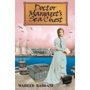Doctor Margaret's Sea Chest : The Azadi Series Book 1
