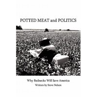 Potted Meat and Politics : Why Rednecks Will Save America