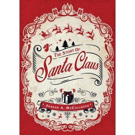The Story of Santa Claus - Story Of Santa Claus