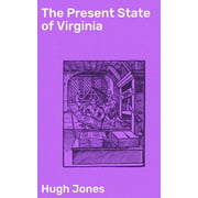 The Present State of Virginia - eBook