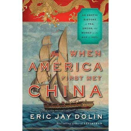 Quand l'Amérique a rencontré d'abord la Chine: une histoire exotique de thé, la drogue et l'argent dans l'ère de la voile