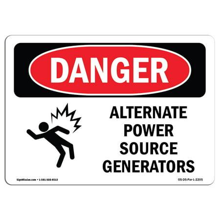 OSHA Danger Sign - Alternate Power Source Generators   Choose from:  Aluminum, Rigid Plastic Or Vinyl Label Decal   Protect Your Business,  Construction