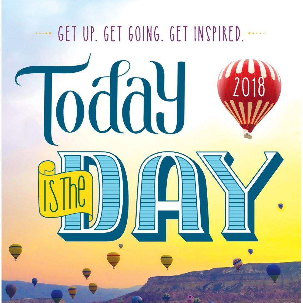Today is the Day Desk Calendar, 2018 Inspirational Quotes by ...