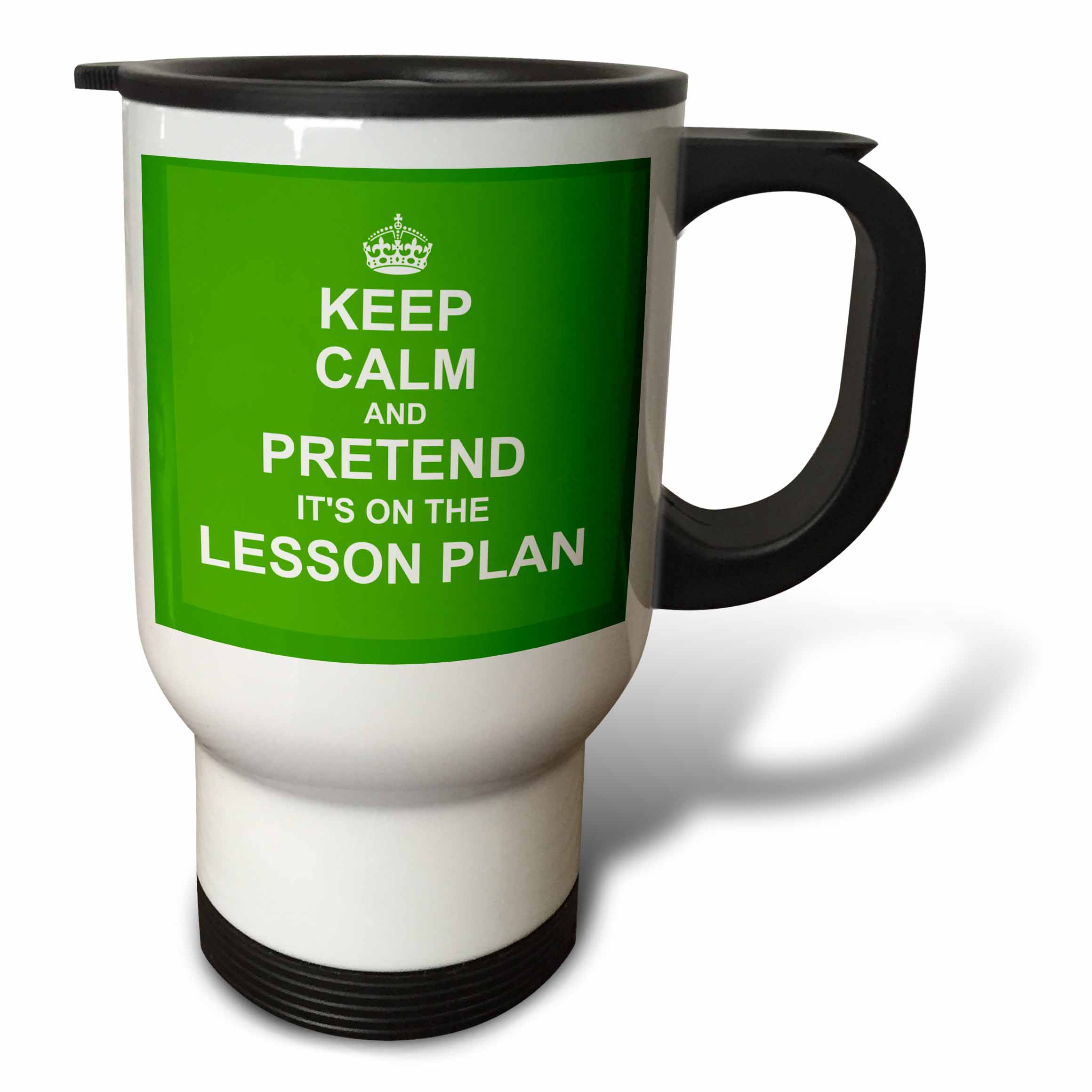 3dRose Green Keep Calm and Pretend its on the Lesson Plan funny teaching gift, Travel Mug, 14oz, Stainless Steel