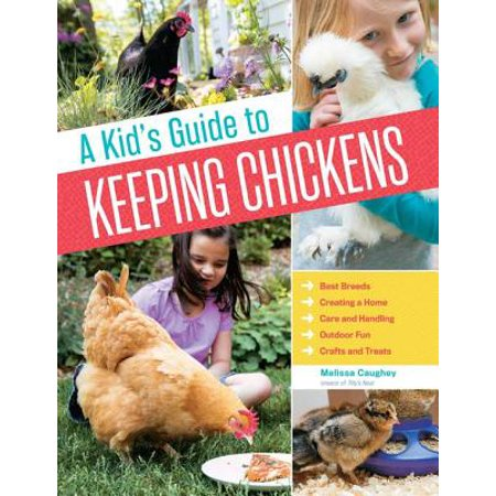 Kid's Guide to Keeping Chickens - eBook