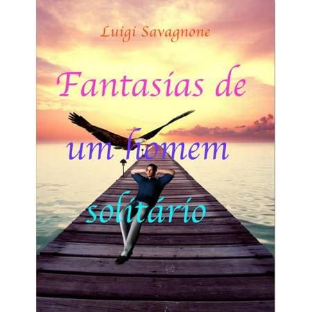 Fantasias de um homem solitário - eBook - Halloween Fantasia Homem