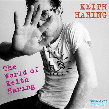 Soul Jazz Records Presents Keith Haring: World Of Keith Haring (Vinyl)