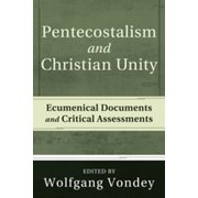 Pentecostalism and Christian Unity - eBook