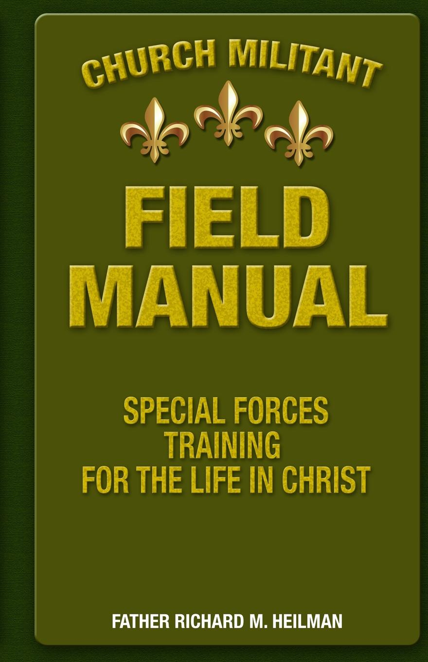church militant field manual special forces training for the life rh walmart com special forces training guide pdf special forces training guide