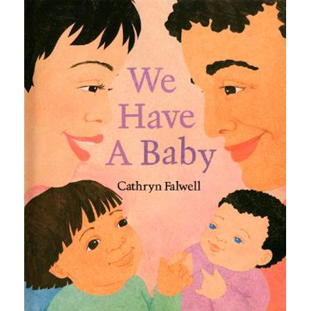 We Have a Baby (Best Way To Have A Baby)