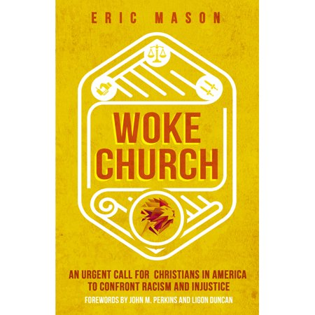 Woke Church : An Urgent Call for Christians in America to Confront Racism and Injustice](Eric Church Halloween)