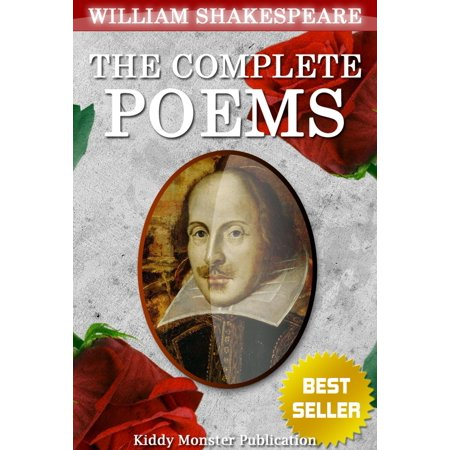 The Complete Poems of William Shakespeare - eBook (Best Poems Of William Shakespeare On Nature)