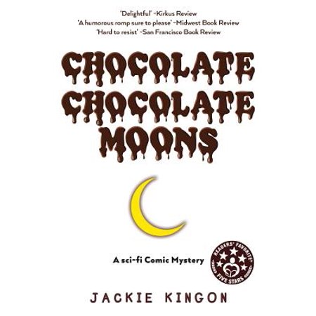 Chocolate Chocolate Moons - Jackie Moon