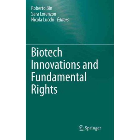 Biotech Innovations And Fundamental Rights